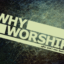 Why-Worship---Ken-Jansen---April-21-2013---Slide